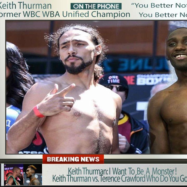 ☎️Keith Thurman Live On Manny Pacquiao Rematch🤑Thurman vs Crawford🙏🏽Crawford vs Charlo🔥