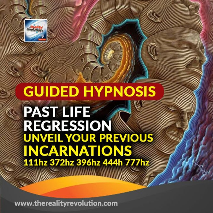 Guided Hypnosis: Past Life Regression - Unveil Your Previous Incarnations 111hz 372hz 396hz 444hz 777hz