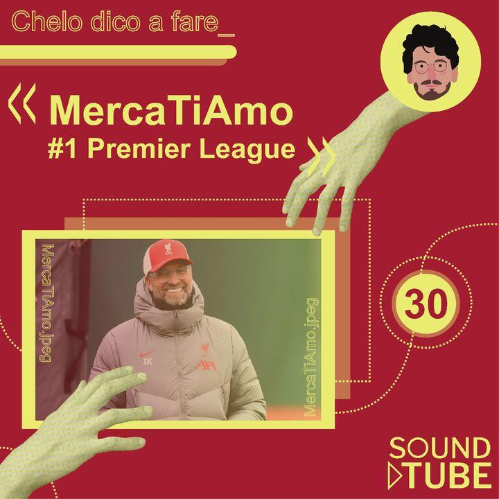 #30 MercaTiAmo #1 - Premier League
