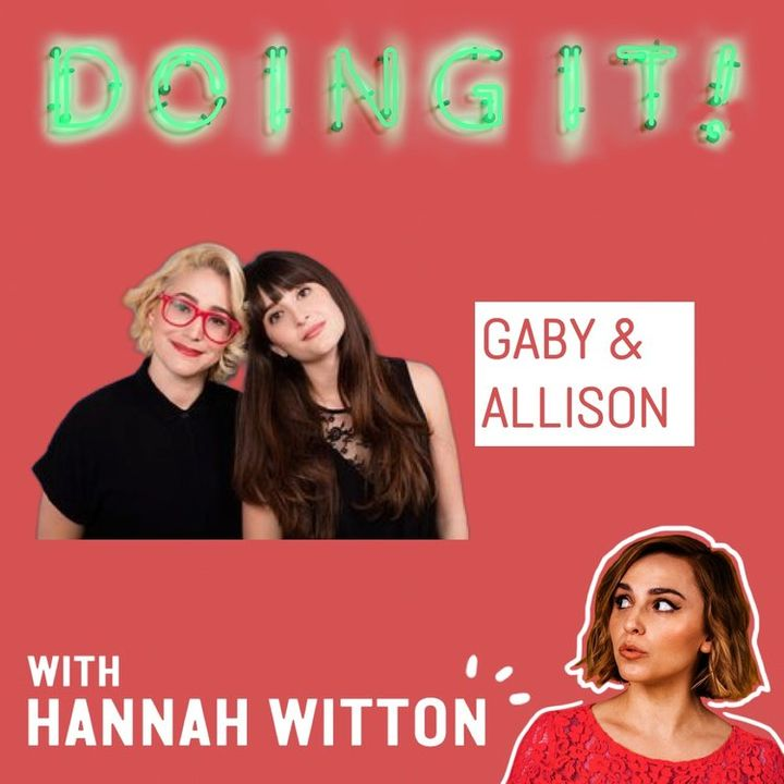 Dating Advice and Social Media Etiquette with Gaby Dunn & Allison Raskin