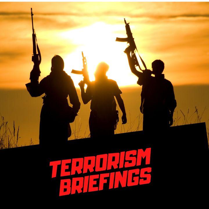 TERRORISM BRIEFINGS