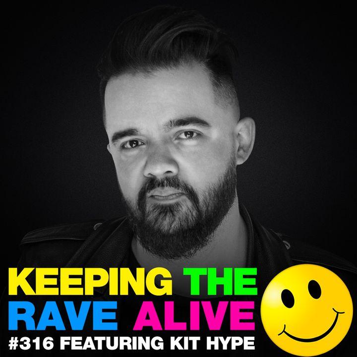 Episode 316: feat. Kit Hype!