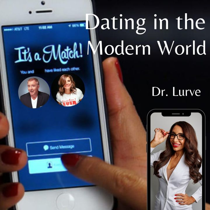 Dating in the Modern World | June 2nd, 2020