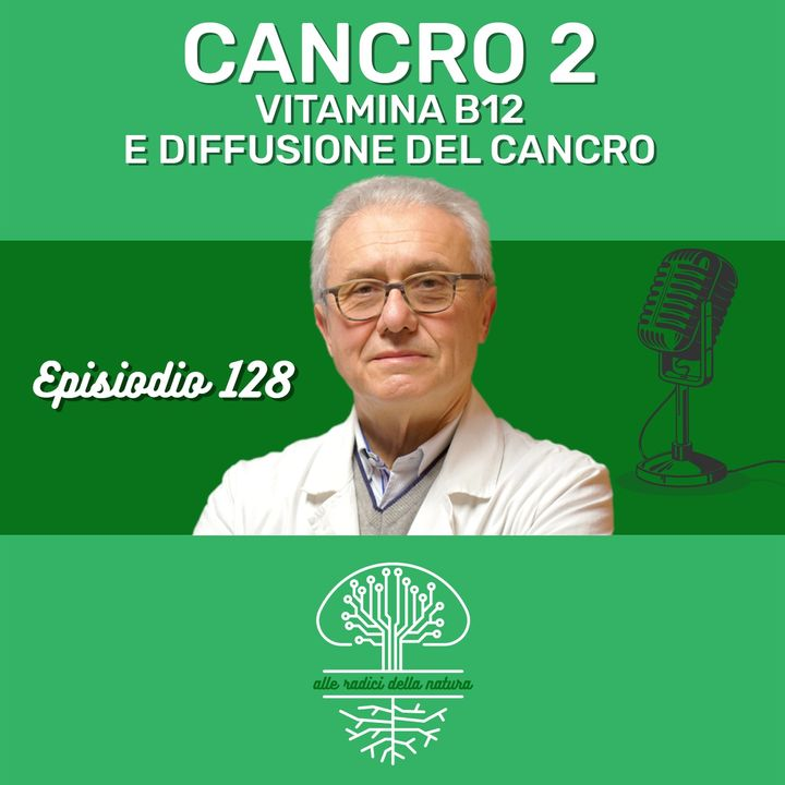 CANCRO 2: VIT. B12 E DIFFUSIONE DEL CANCRO