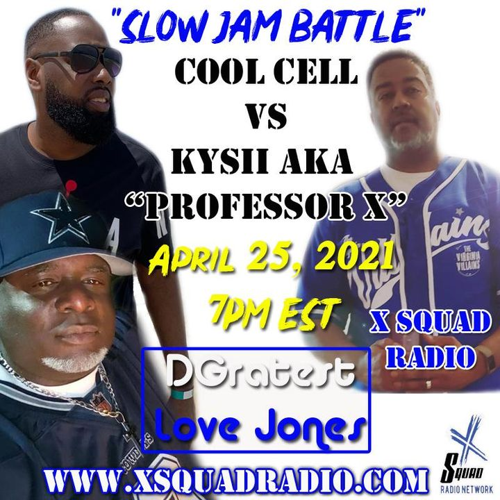 DGratest Sunday Night Love Jones Presents : The Battle of The Slow Jams Season 2 Part 16-Cool Cell vs Kysii