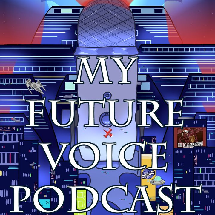 My Future Voice Podcast
