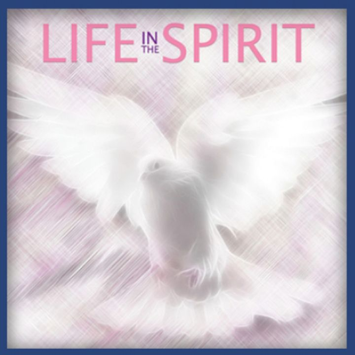 Life in the Spirit with Bob Olson