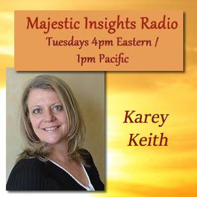 Majestic Insights Radio with Karey Keith