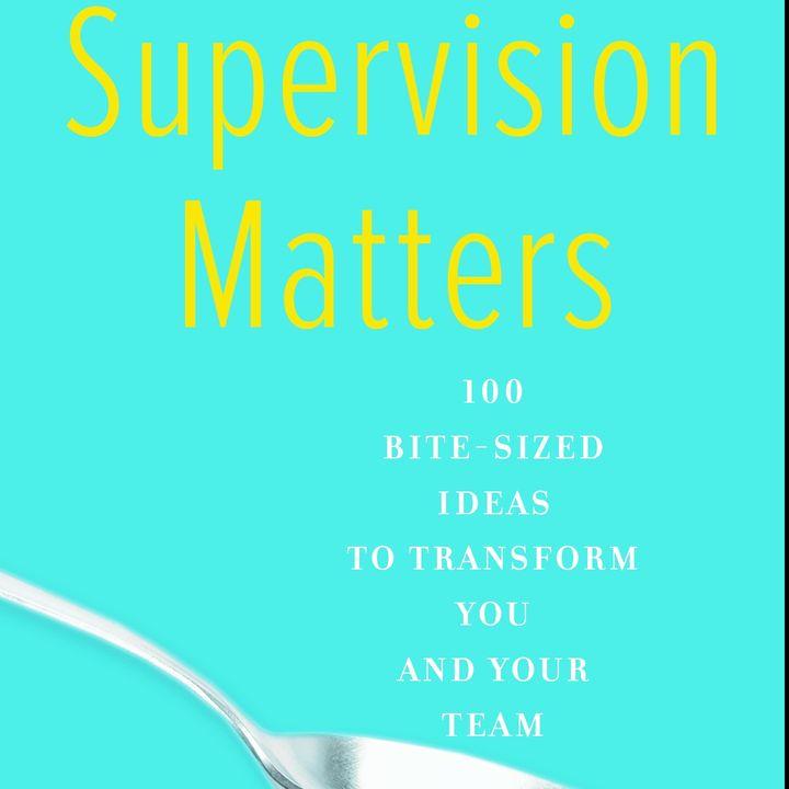 Rita Sever: SUPERVISION MATTERS