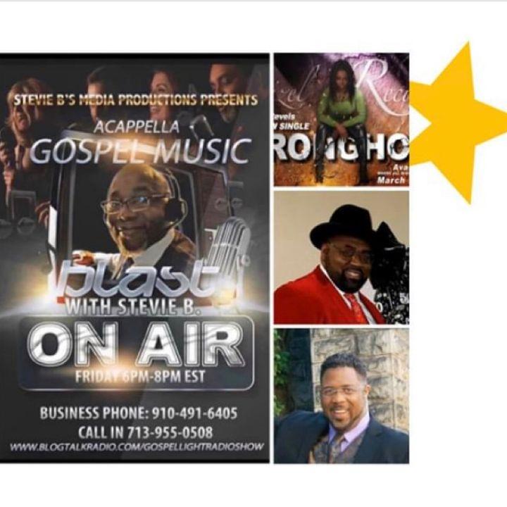 Stevie B's A Cappella Gospel Music Blast - (Episode 171)