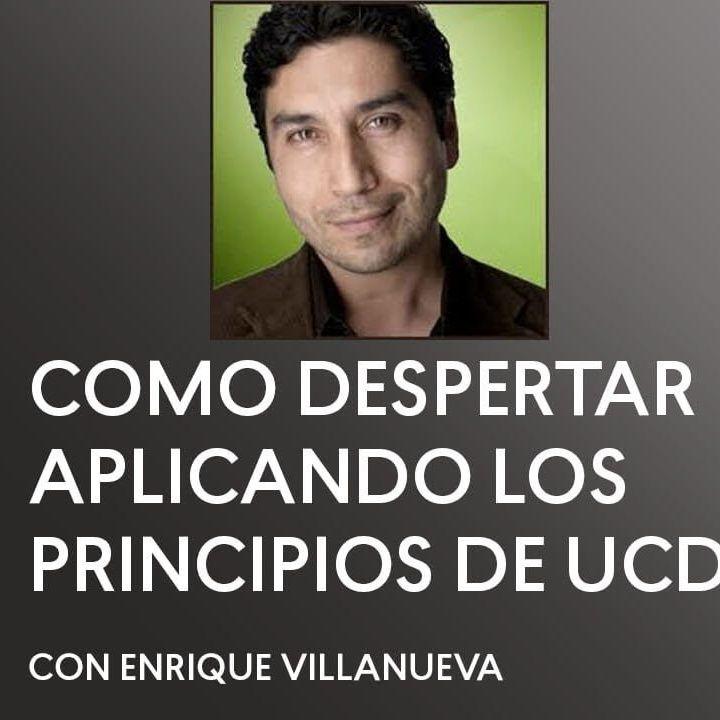 [ENTREVISTA] Cómo Despertar Aplicando los Principios de UCDM con Enrique Villanueva - Maria Felipe - Un Curso De Milagros