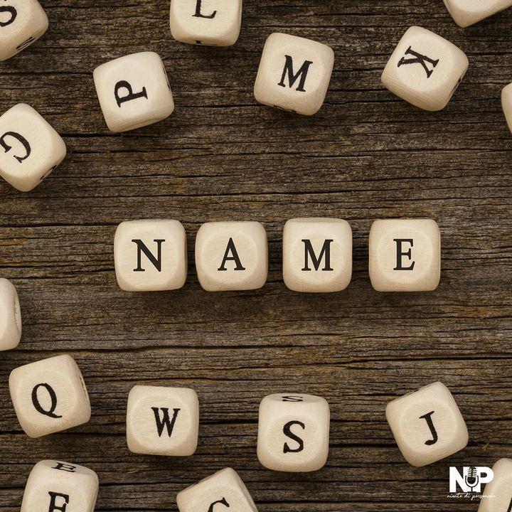 """Puntata 12: """"Gli stra-nomi... Stranezze di nomi e cognomi"""""""