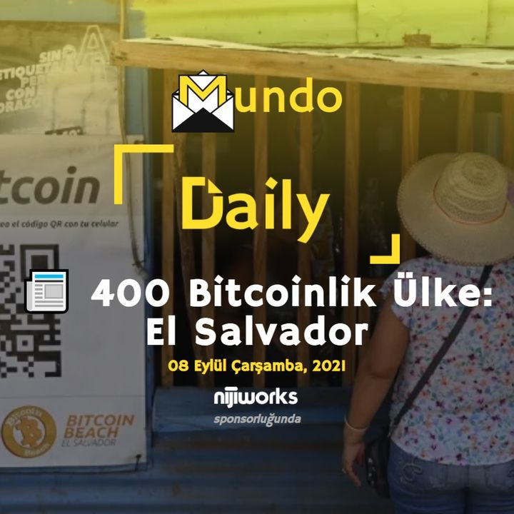 📰 400 Bitcoinlik Ülke: El Salvador