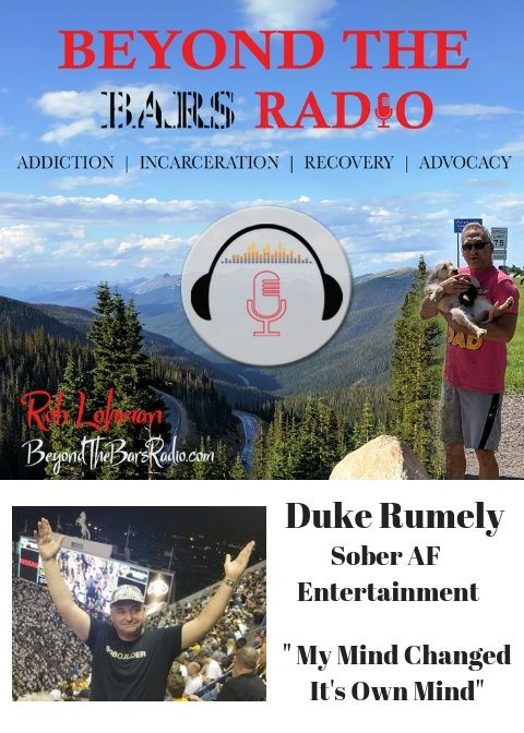 """Sober AF Entertainment :  Duke Rumely """"My Mind Changed It's Own Mind"""""""