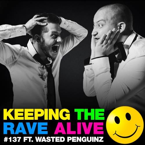 Episode 137: feat Wasted Penguinz!