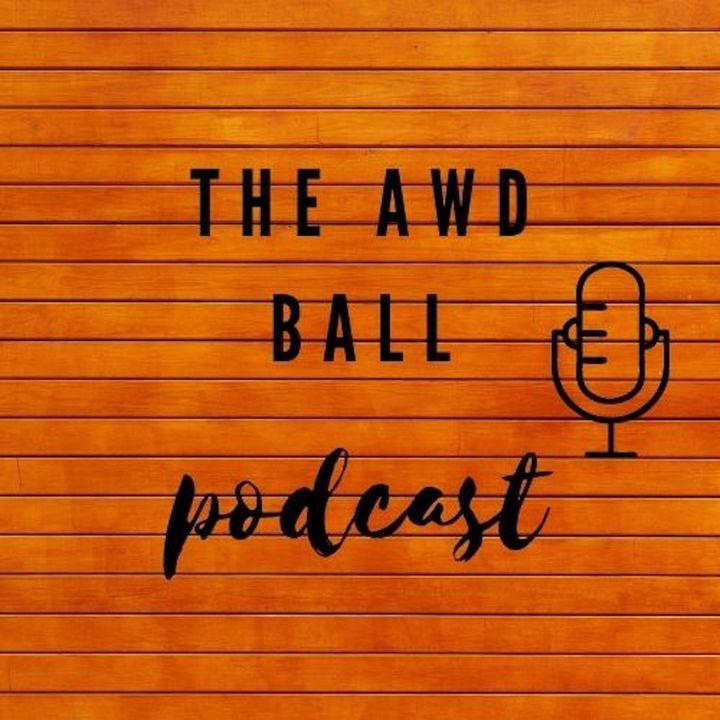 AWD Ball Podcast