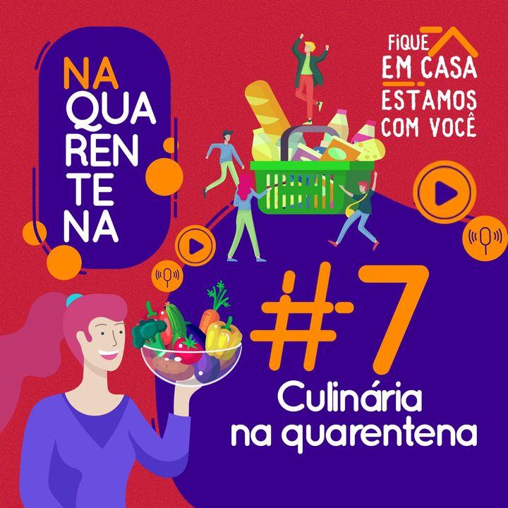 #7 Culinária na Quarentena
