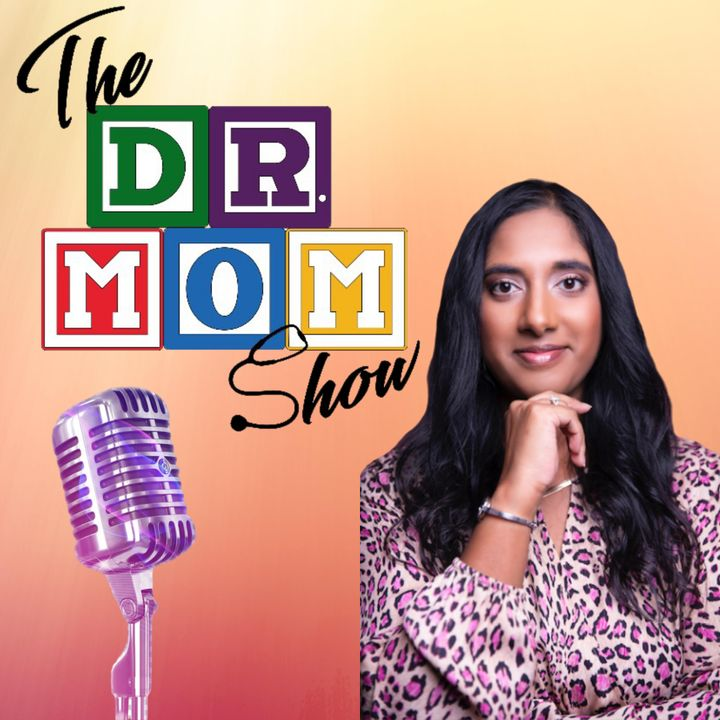 Dr. Mom Show - Episode 9 - What's Best for Your Breasts w/ Special Guest Heather Overstreet