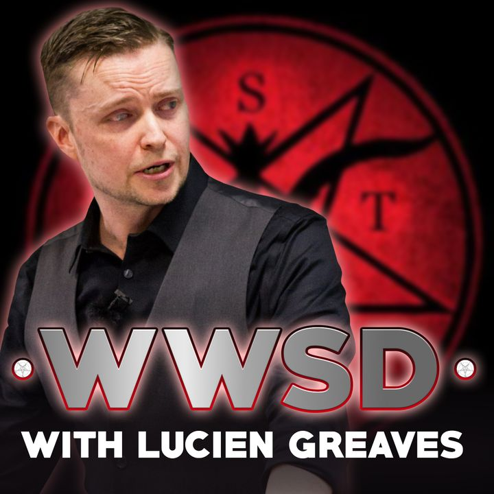 What Would Satan Do: Religion, Moral Panic, and the Devils in the Dark (with Lucien Greaves)