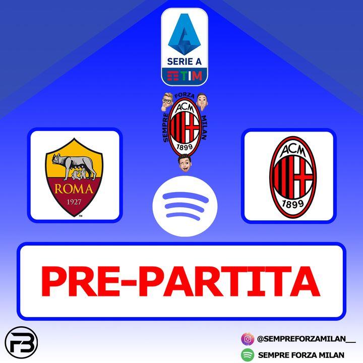 PRE PARTITA | ROMA-MILAN