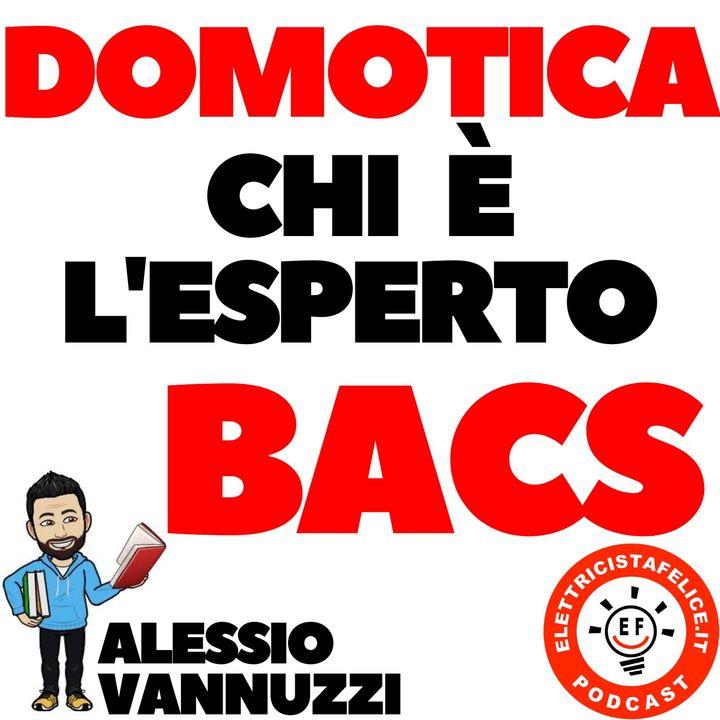 164 Domotica: Chi è l'Esperto BACS?