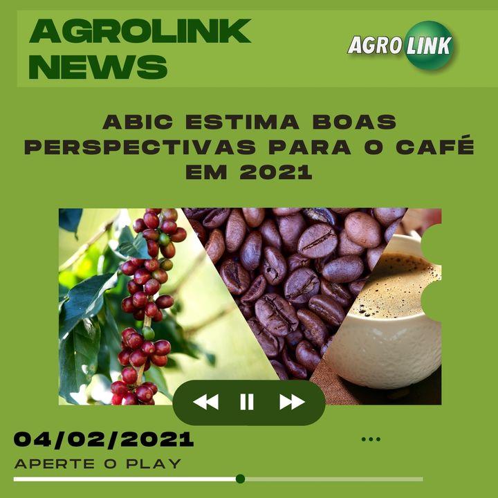 Agrolink News - Destaques do dia 04 de fevereiro
