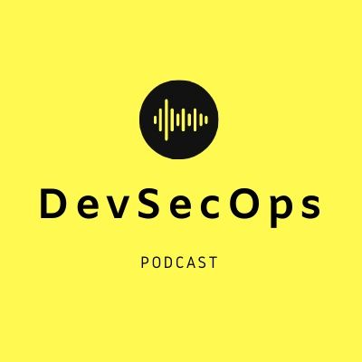 DevSecOps Podcast