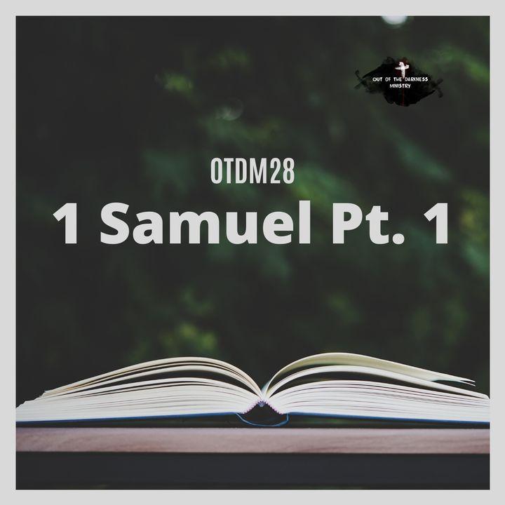 OTDM28 1 Samuel pt.1