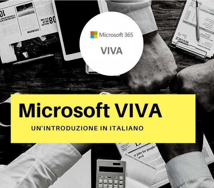 Microsoft VIVA, una breve introduzione alla nuova piattaforma Microsoft Viva