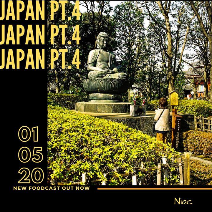 Foodcast Japan pt. 4