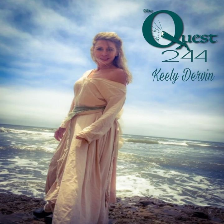 The Quest 244. Actress Keely Dervin