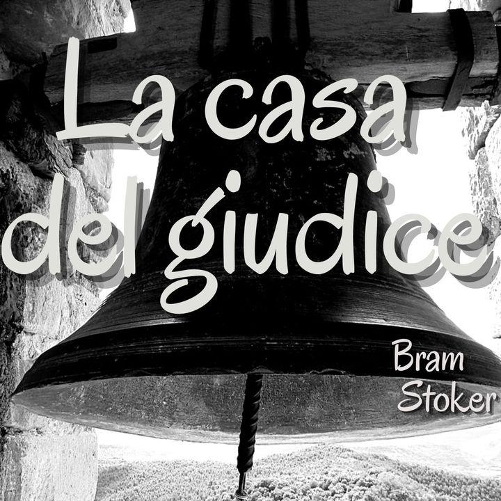 La casa del giudice - Bram Stoker