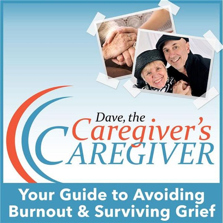 The Caregiver Dave Show