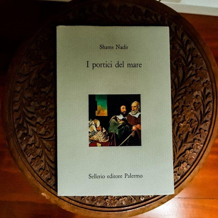 """""""I portici del mare"""" di Shams Nadir; e se gli Arabi fossero arrivati in America nel 1462?"""