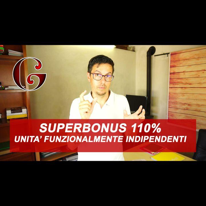 SUPERBONUS 110%: Singole unità immobiliari Funzionalmente Indipendenti -  cosa si intende