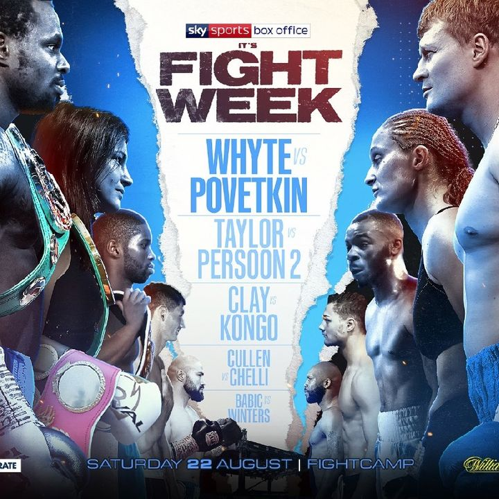 Preview Of The FightCamp Headlined By Dillian Whyte V Alexander Povetkin For The WBC Interim Title And The WBC Diamond Belt Live On Sky/Dazn