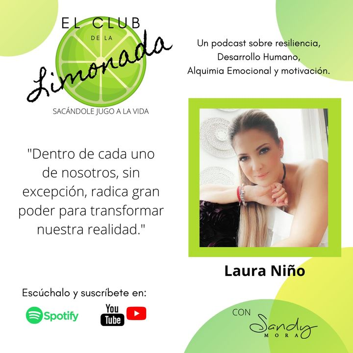 Episodio 7: Laura Niño, del quebranto al camino en rosa.