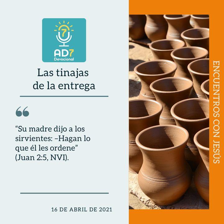 16 de abril - Las tinajas de la entrega - Devocional de Jóvenes - Etiquetas Para Reflexionar
