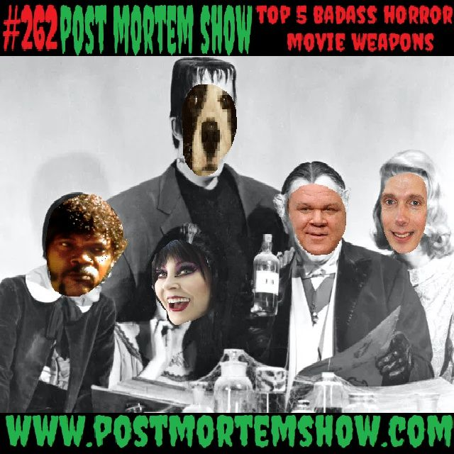 e262 - Samuel L Jackson & The Kentucky Meth Bears (Top 5 Badass Horror Movie Weapons)