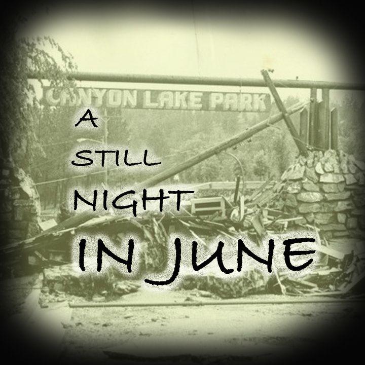 EPISODE #11:  A STILL NIGHT IN JUNE (PART II)  with Mayor Don Barnett
