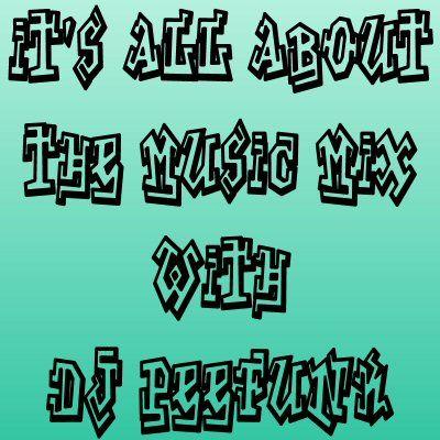 DJ PeeFunk #ItsAllAboutTheMusic Vol. 75