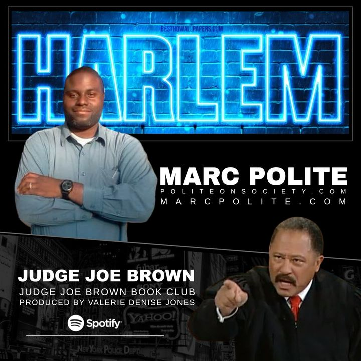 JUDGE JOE BROWN BOOK CLUB Featuring Author, MARC POLITE