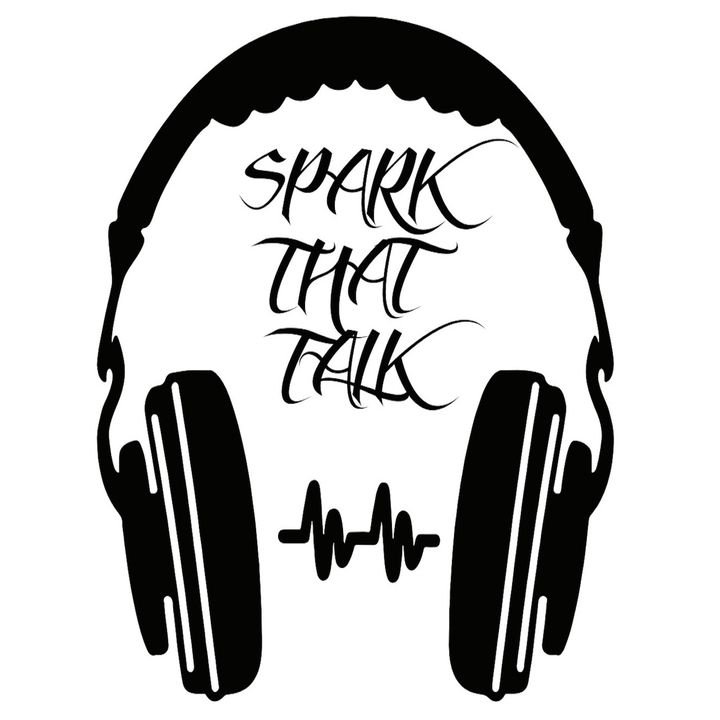 Spark That Talk Podcast