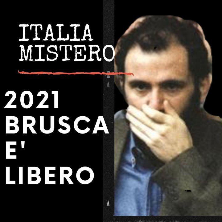 2021 Brusca è libero