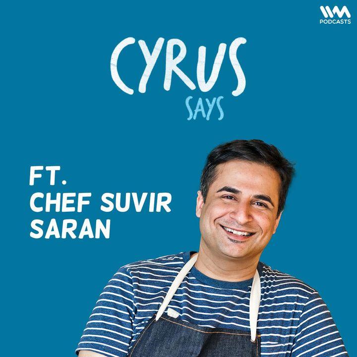feat. Chef Suvir Saran