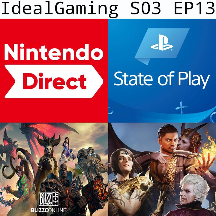 IdealGaming S03 EP13 - PlayStation State of Play, Nintendo Direct, Blizzcon 2021
