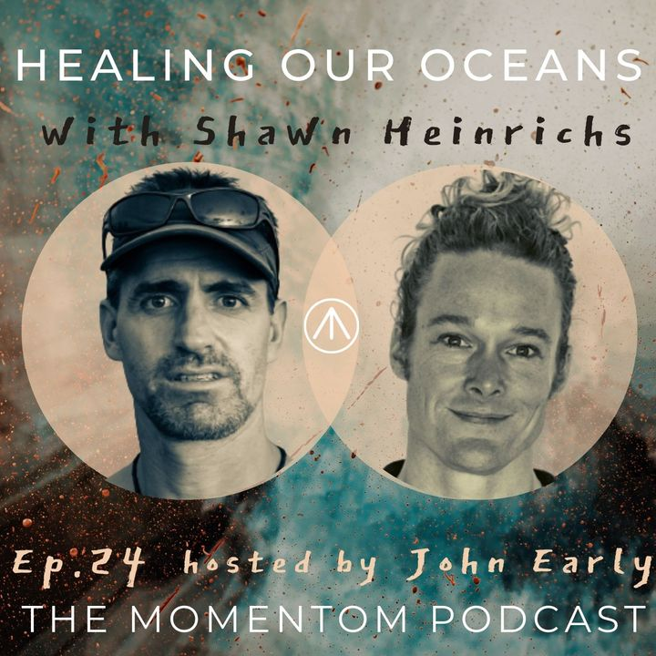 Shawn Heinrichs – Honest Solutions to Heal Our Oceans