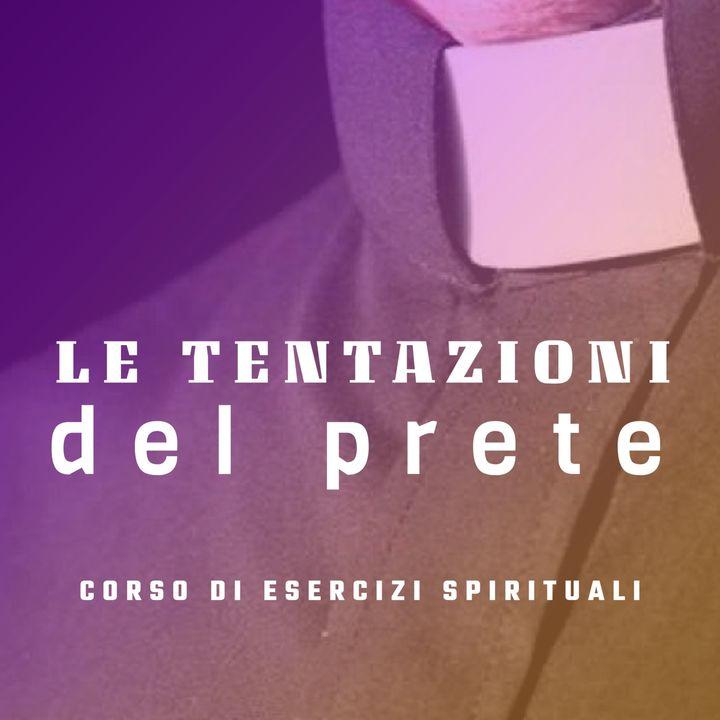 Don Luigi Maria Epicoco - Le tentazioni del prete - 2. L'accidia