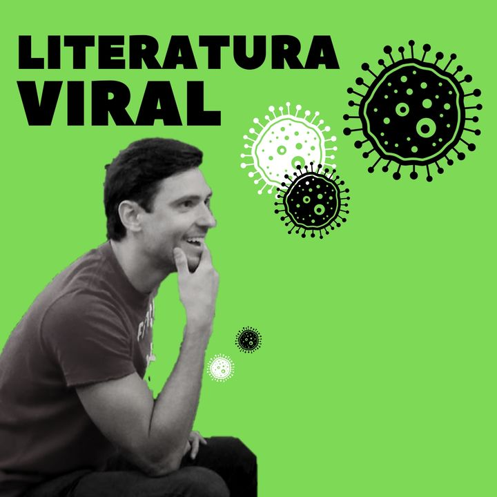 Apresentação: Literatura Viral, um podcast contagiante!