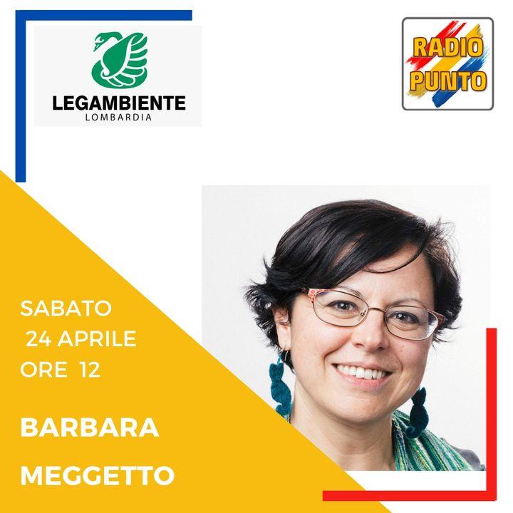 Barbara Meggetto di LEGAMBIENTE LOMBARDIA. Intervista alla presidente della sezione regionale.